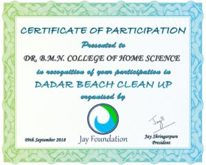 44 students of FYBSC participated in Dadar Beach cleanliness drive on 9th September 2018 in collaboration with Jay Foundation.