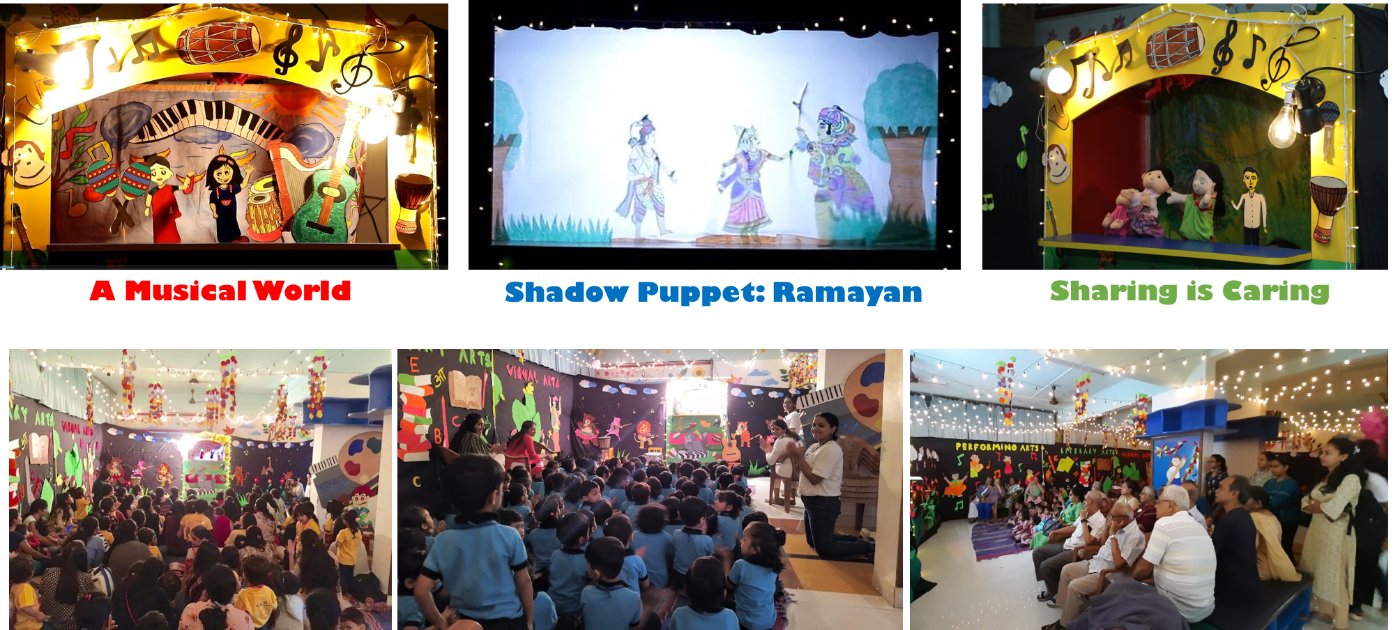 Puppet Shows: 'A Musical World', 'Ramayan', and 'Sharing is Caring'.