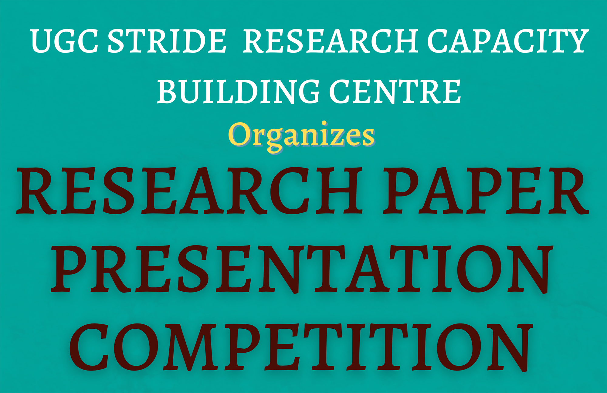 UGC STRIDE RESEARCH CAPACITY BUILDING CENTRE -      WINNERS OF VIRTUAL  RESEARCH PRESENTATION COMPETITION  HELD ON 10TH AND 11TH JUNE 2021